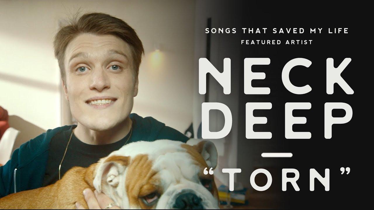"""A Neck Deep """"Torn"""" le salvó la vida, escucha su nuevo cover"""