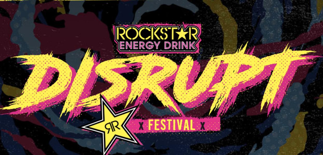 Rockstar Energy Drink presenta Disrupt Festival